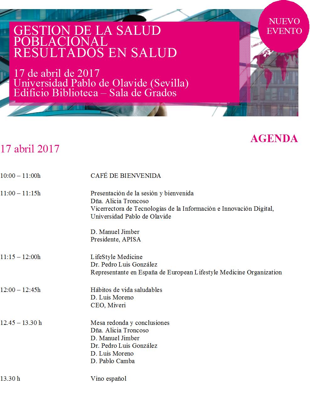 GESTIÓN DE LA SALUD POBLACIONAL RESULTADOS EN SALUD 17 de abril de 2017 Universidad Pablo de Olavide (Sevilla) Edificio Biblioteca – Sala de Grados